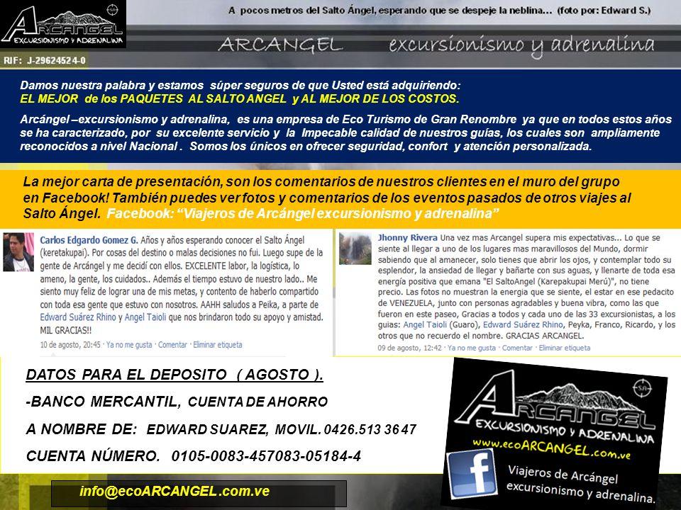 info@ecoARCANGEL.com.ve DATOS PARA EL DEPOSITO ( AGOSTO ).
