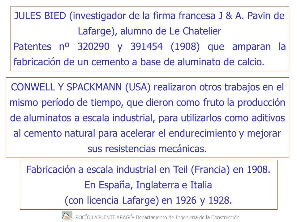 ROCÍO LAPUENTE ARAGÓ- Departamento de Ingeniería de la Construcción JULES BIED (investigador de la firma francesa J & A. Pavin de Lafarge), alumno de