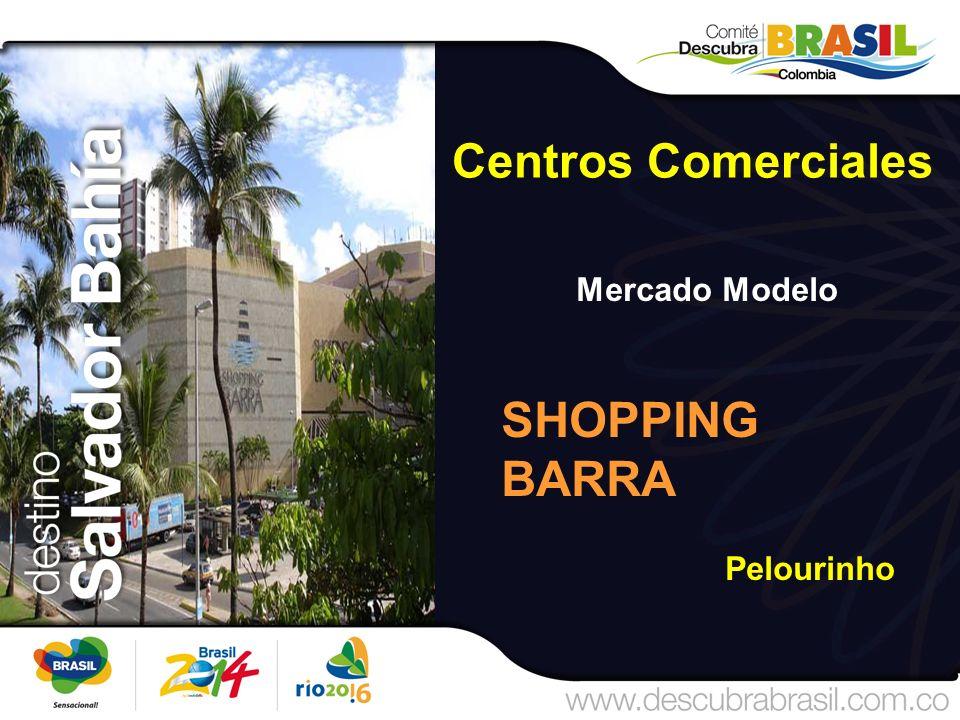 Centros Comerciales Mercado Modelo SHOPPING BARRA Pelourinho