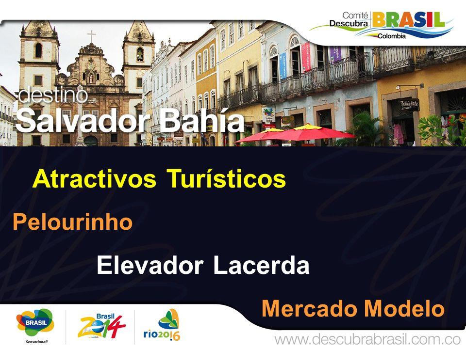Atractivos Turísticos Pelourinho Elevador Lacerda Mercado Modelo