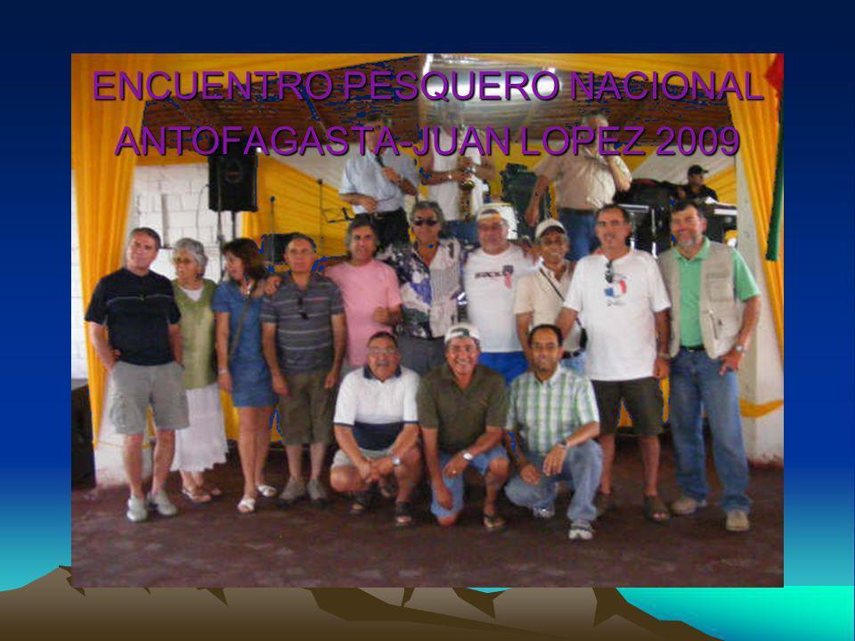 ENCUENTRO PESQUERO NACIONAL ANTOFAGASTA-JUAN LOPEZ 2009