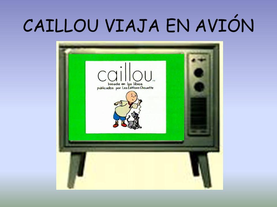 CAILLOU VIAJA EN AVIÓN