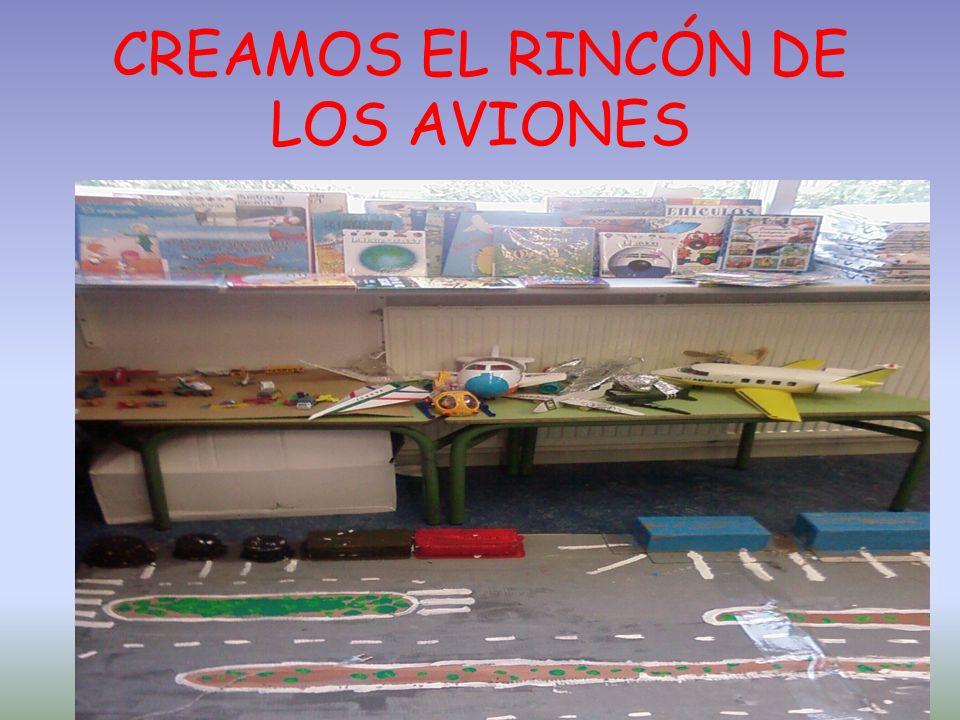 CREAMOS EL RINCÓN DE LOS AVIONES