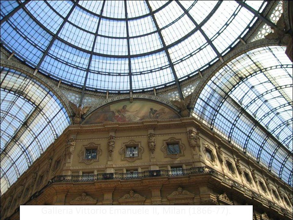 Galleria Vittorio Emanuele II, Milan (1866-77).