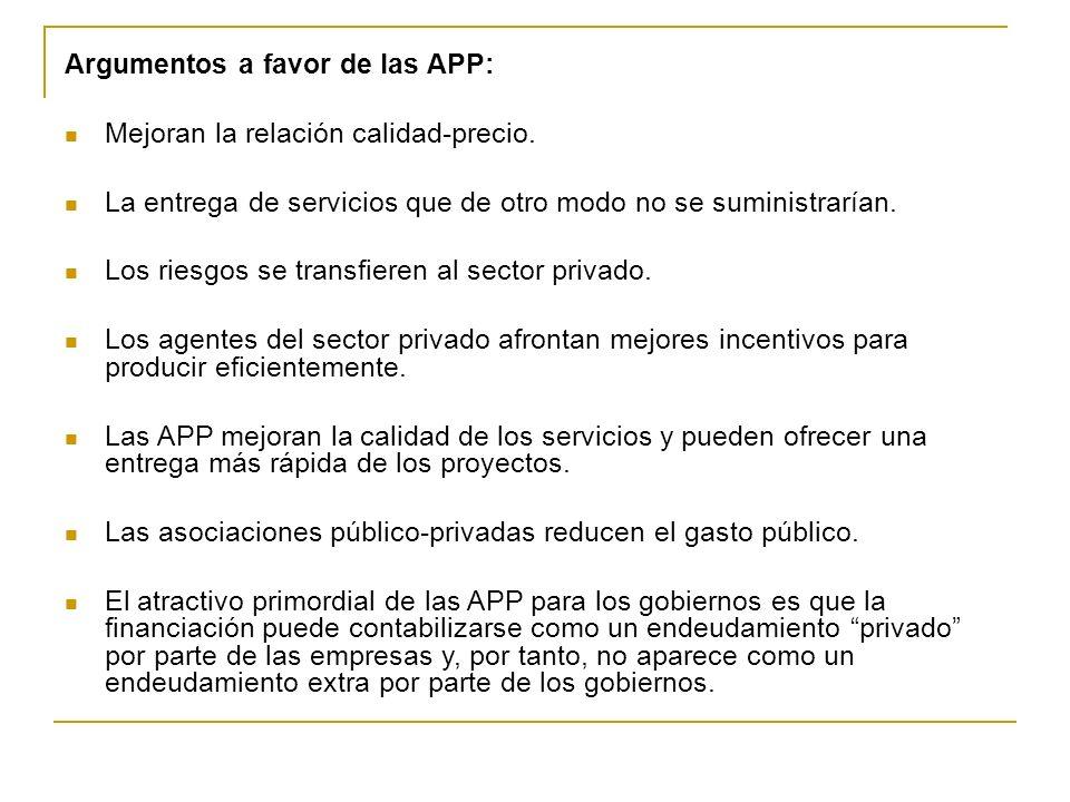 Argumentos en contra de las APP: Las APP comprometen a gobiernos y autoridades públicas a realizar pagos durante un largo periodo de tiempo.