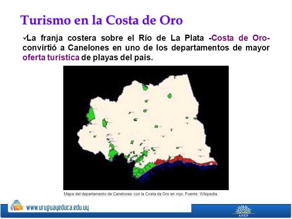 Turismo en la Costa de Oro La franja costera sobre el Río de La Plata -Costa de Oro- convirtió a Canelones en uno de los departamentos de mayor oferta