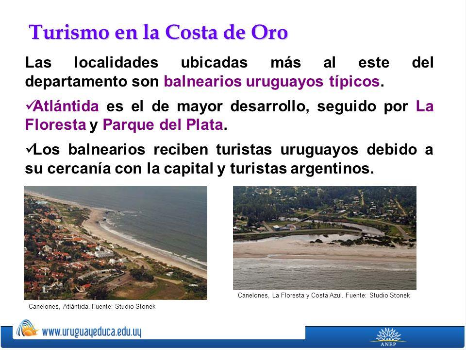 Las localidades ubicadas más al este del departamento son balnearios uruguayos típicos. Atlántida es el de mayor desarrollo, seguido por La Floresta y