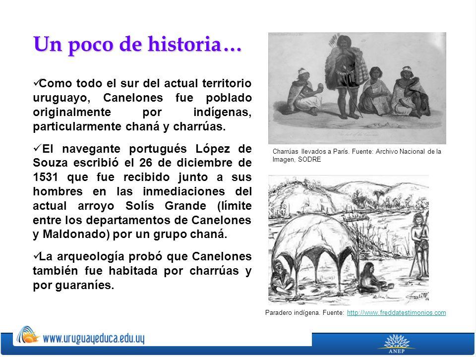 Como todo el sur del actual territorio uruguayo, Canelones fue poblado originalmente por indígenas, particularmente chaná y charrúas. El navegante por