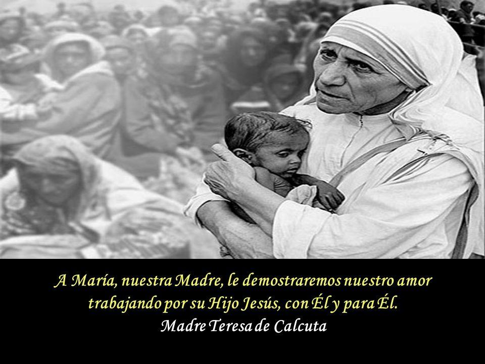 María es nuestra Madre, la causa de nuestra alegría. Por ser Madre, yo jamás he tenido dificultad alguna en hablar con María y en sentirme muy cercana