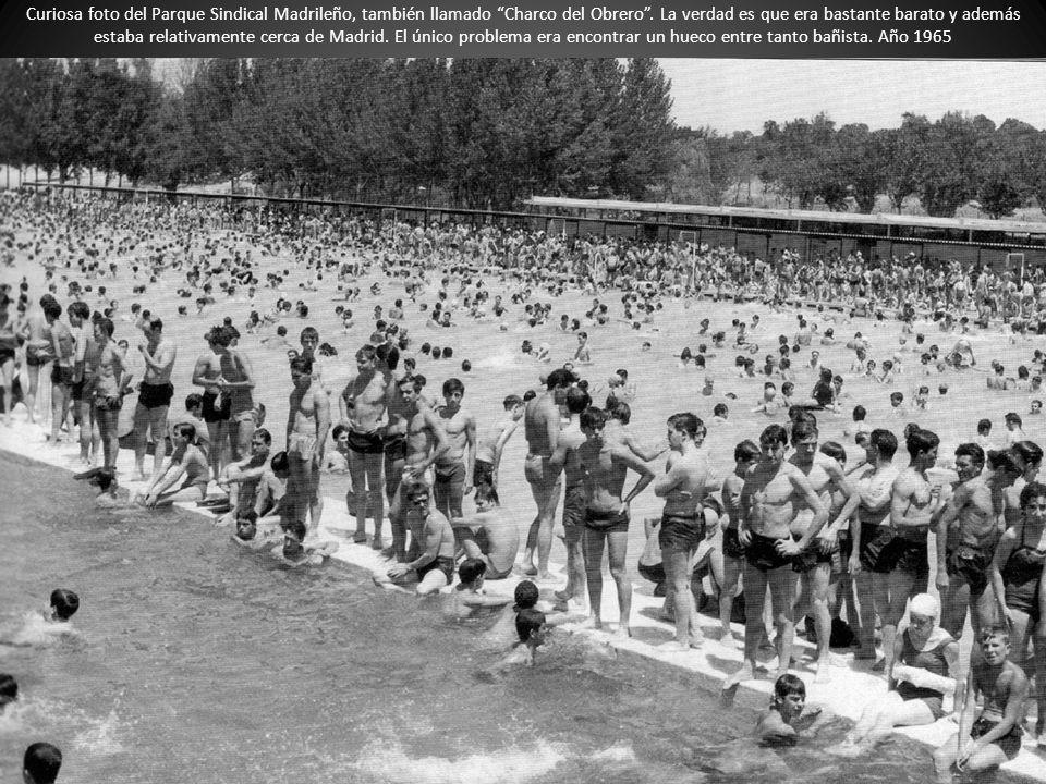 Curiosa foto del Parque Sindical Madrileño, también llamado Charco del Obrero. La verdad es que era bastante barato y además estaba relativamente cerc