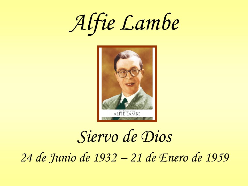 Muerte Alfie recibió los últimos sacramentos administrados por el Cardenal Copello El Nuncio le dio la última bendición Alfie murió el 21 de enero de 1959 a los 26 años de edad Fue enterrado en la bóveda de los Hermanos Cristianos en Buenos Aires (Recoleta)
