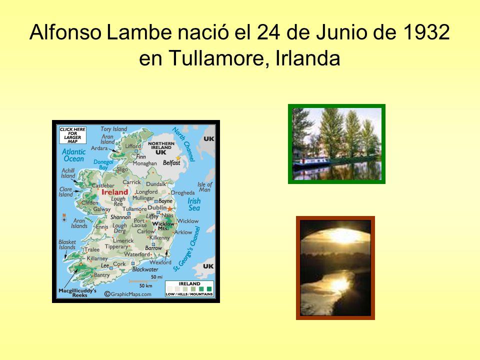 Alfonso Lambe nació el 24 de Junio de 1932 en Tullamore, Irlanda