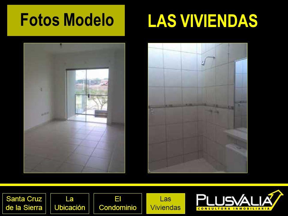 Santa Cruz de la Sierra La Ubicación El Condominio Las Viviendas LAS VIVIENDAS Fotos Modelo