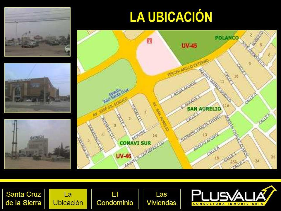 Santa Cruz de la Sierra La Ubicación El Condominio Las Viviendas LA UBICACIÓN - SITUACIÓN A 50 mts.