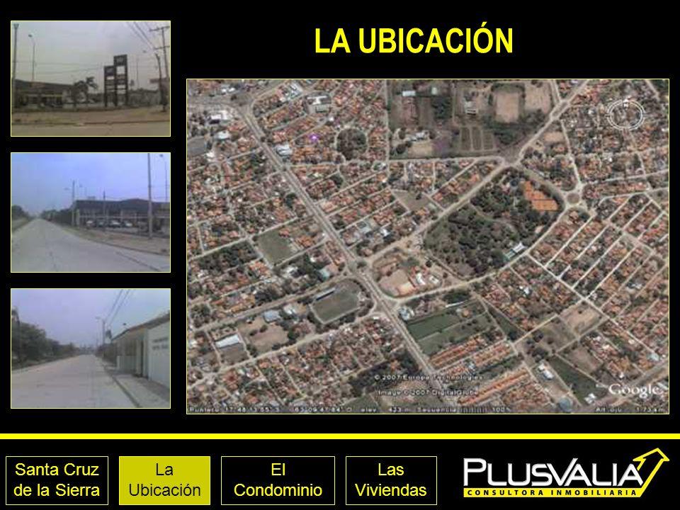 Santa Cruz de la Sierra La Ubicación El Condominio Las Viviendas LA UBICACIÓN CONDO.