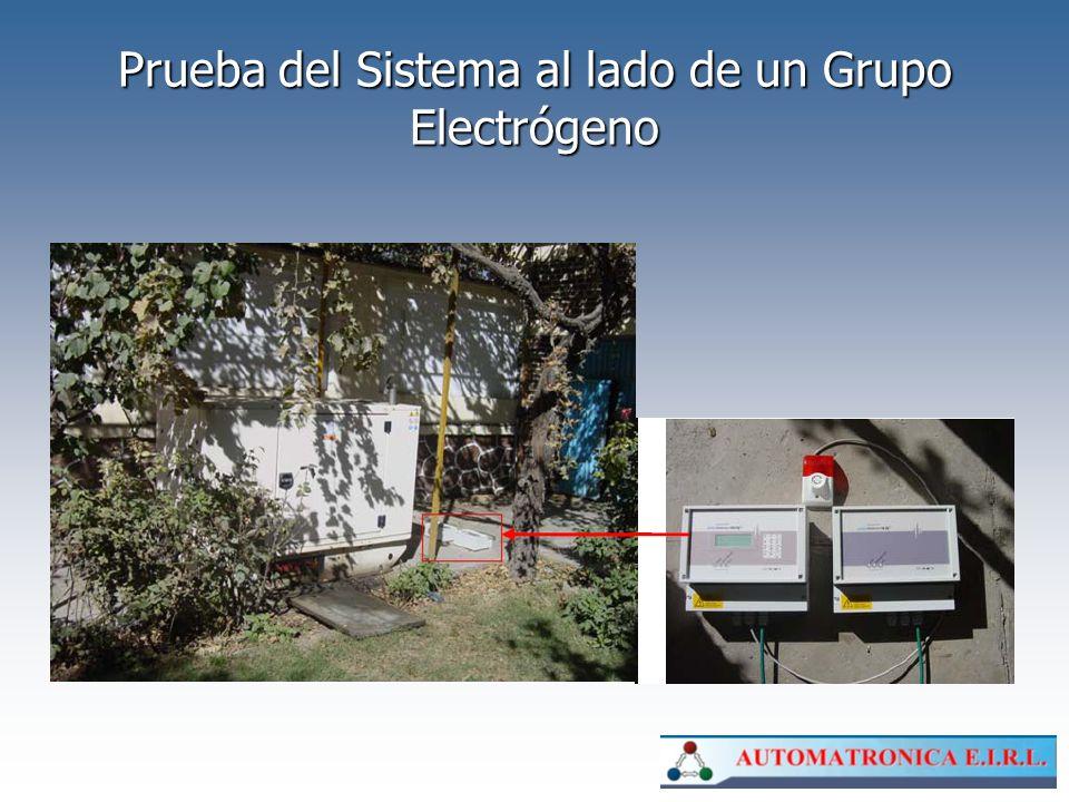 Prueba del Sistema al lado de un Grupo Electrógeno