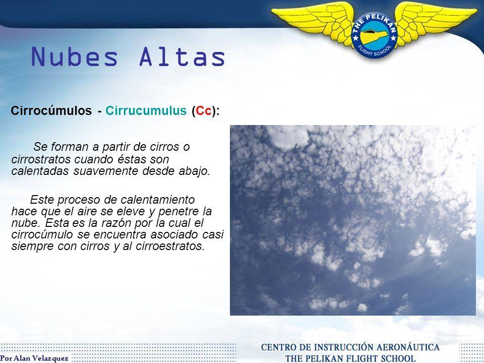 Nubes Altas Cirrostratos - Cirrustratus (Cs): Nubes caracterizadas por estar compuestas de cristales de hielo y frecuentemente por la producción del fenómeno óptico halo.