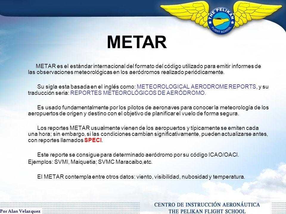 Los servicios de información meteorológica en aviación, consisten en reportes técnicos en lenguaje codificado en los cuales se suministran informaciones precisas relativas al estado climático actual o pronóstico para un aeródromo u aeropuerto especifico.