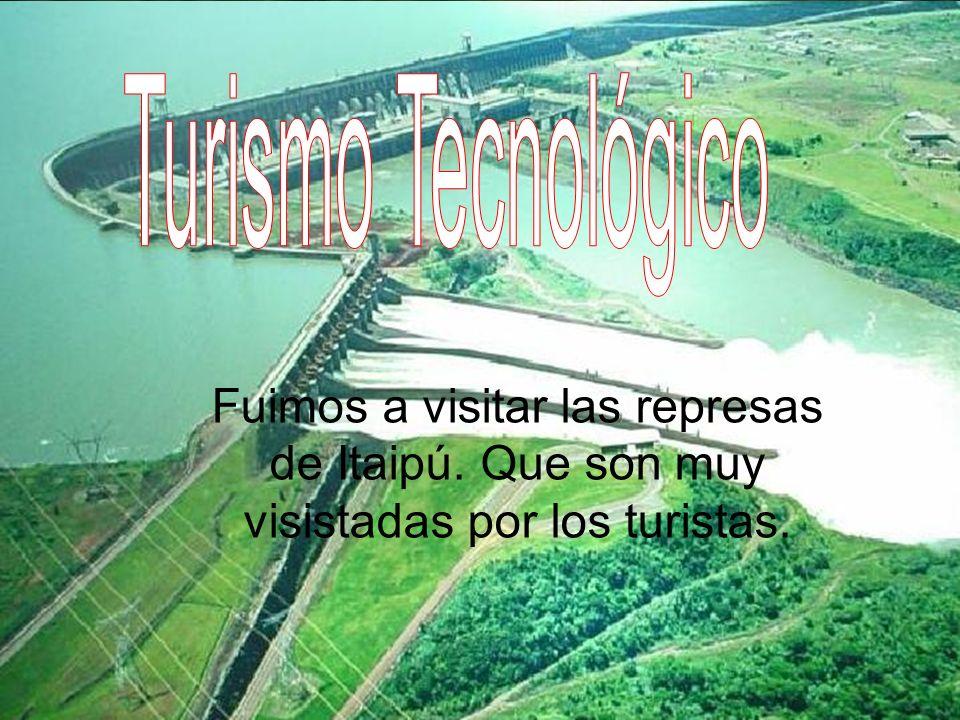 Fuimos a visitar las represas de Itaipú. Que son muy visistadas por los turistas.