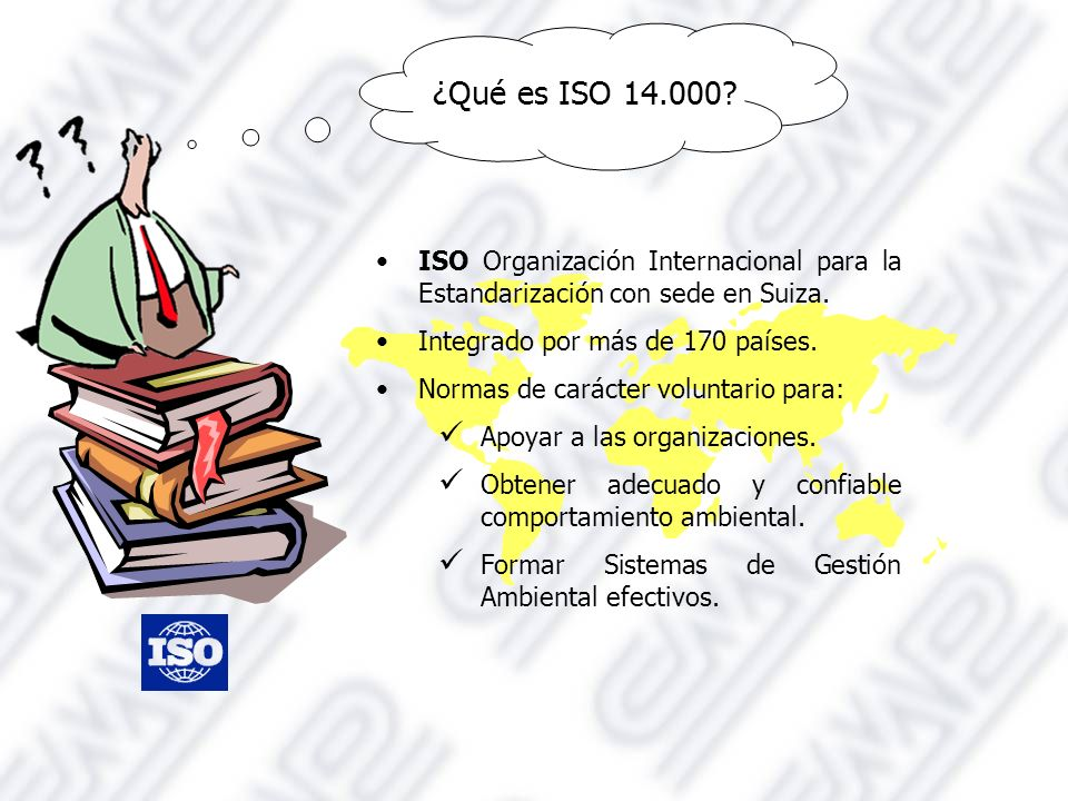 ISO Organización Internacional para la Estandarización con sede en Suiza.