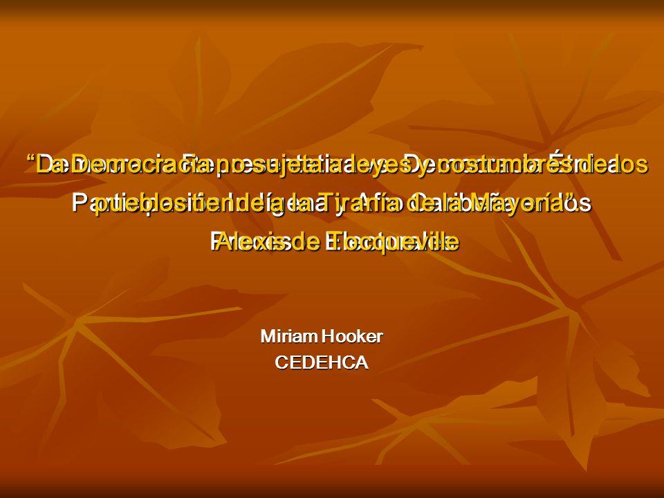 Democracia Representativa vs. Democracia Étnica: Participación Indígena y Afro Caribeña en los Procesos Electorales Miriam Hooker CEDEHCA La Democraci