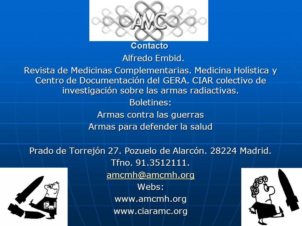 Contacto Alfredo Embid. Alfredo Embid. Revista de Medicinas Complementarias. Medicina Holística y Centro de Documentación del GERA. CIAR colectivo de