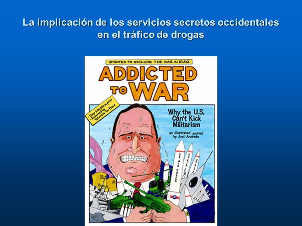 La implicación de los servicios secretos occidentales en el tráfico de drogas