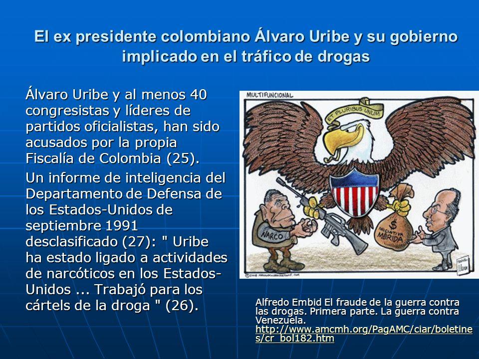El ex presidente colombiano Álvaro Uribe y su gobierno implicado en el tráfico de drogas Álvaro Uribe y al menos 40 congresistas y líderes de partidos