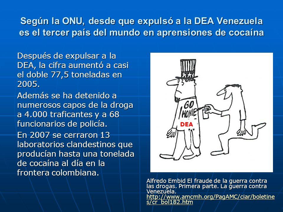 Según la ONU, desde que expulsó a la DEA Venezuela es el tercer país del mundo en aprensiones de cocaína Después de expulsar a la DEA, la cifra aument