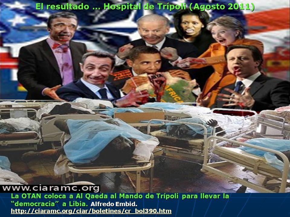 http://ciaramc.org/ciar/boletines/cr_bol390.htm El resultado … Hospital de Trípoli (Agosto 2011)