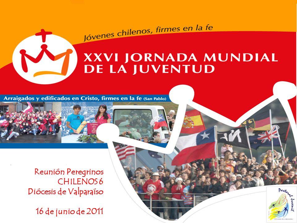 Reunión Peregrinos CHILENOS 6 Diócesis de Valparaíso 16 de junio de 2011