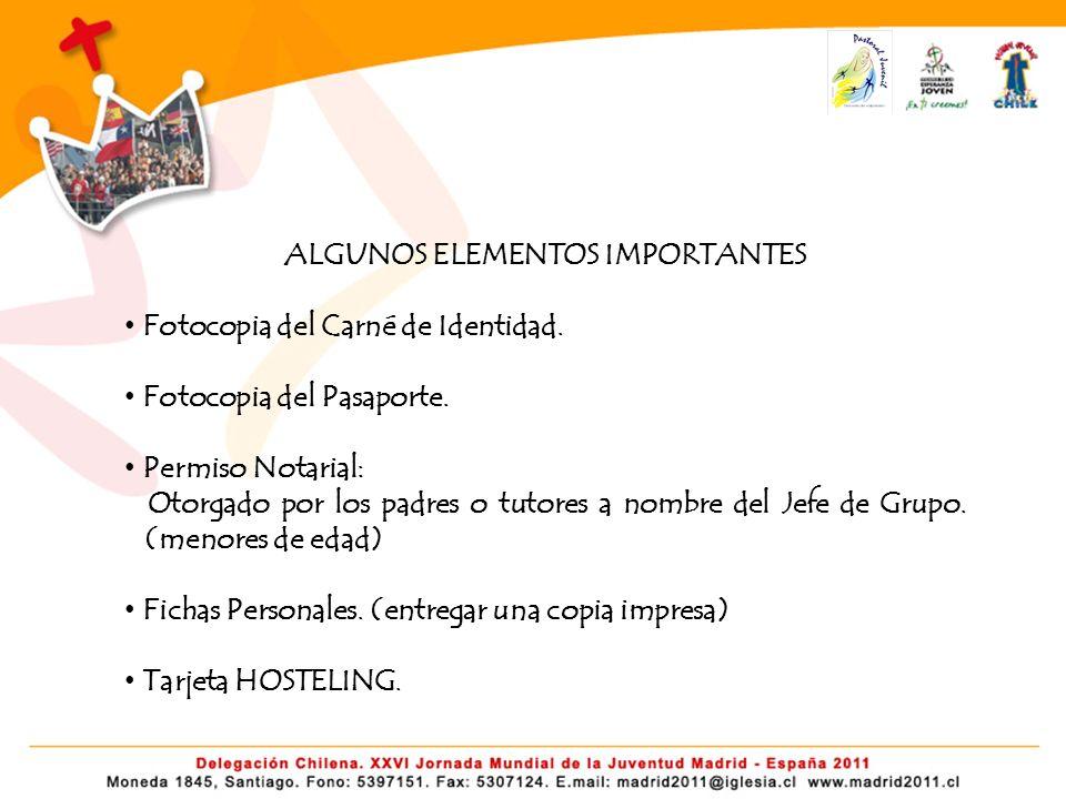 ALGUNOS ELEMENTOS IMPORTANTES Fotocopia del Carné de Identidad.