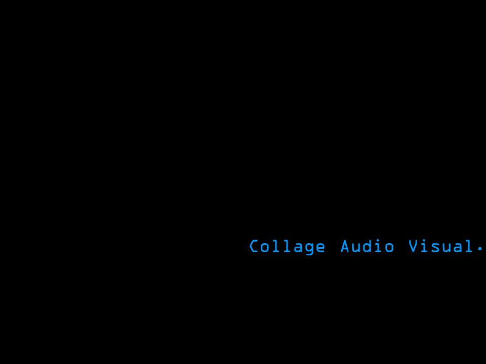 Collage Audio Visual.
