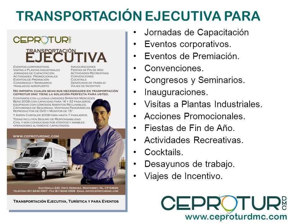TRANSPORTACIÓN PARA EVENTOS www.ceproturdmc.com Sociales y Deportivos.