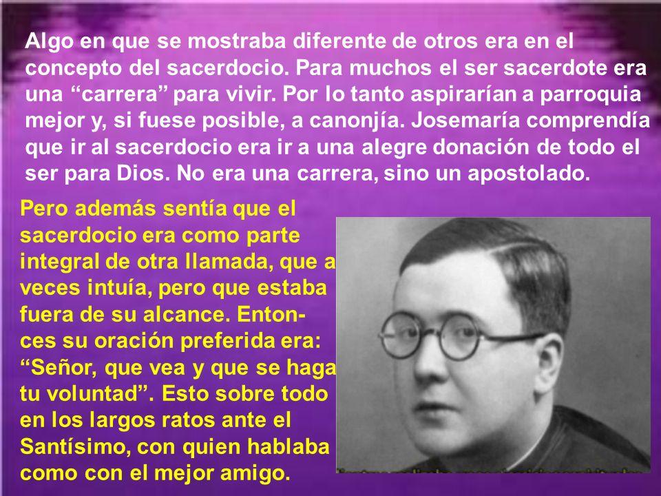 Pronto cambió de parecer el rector y llegó a oídos del obispo el conjunto de virtudes de Josemaría, de modo que en Septiembre de 1922 le confirió la t