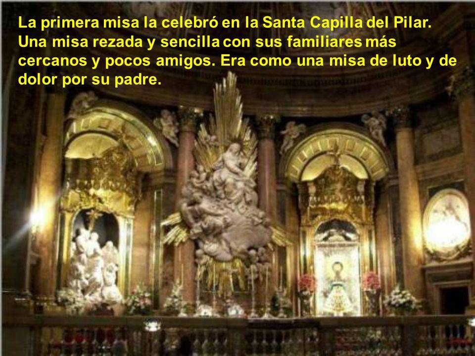 La ordenación sacerdotal fue el 28 de Marzo de 1925, en la iglesia de san Carlos, por don Miguel de los santos. Su familia vivía con él en Zaragoza en