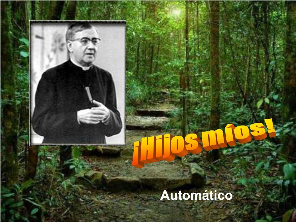 Y este obispo llegó a decir a un político que fue a quejarse, sin conocerle, de las actitudes de don Josemaría: No le quepa a usted duda. es un santo