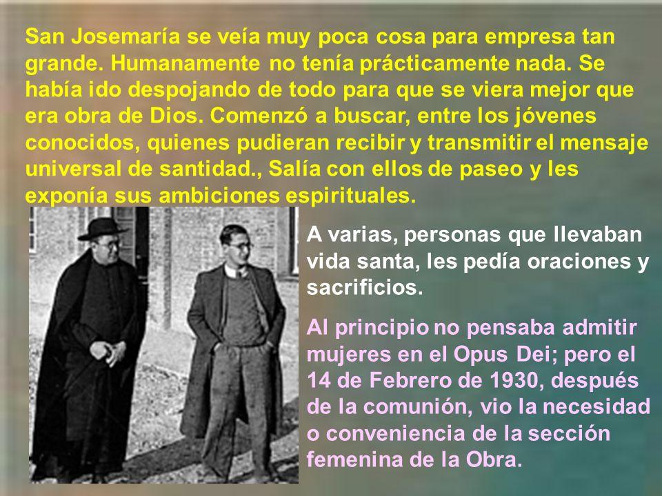 El 24 de Marzo de 1930, en una carta, da a conocer al mundo la misión divina que le ha encomendado el Señor. La llamada universal a la santidad es una
