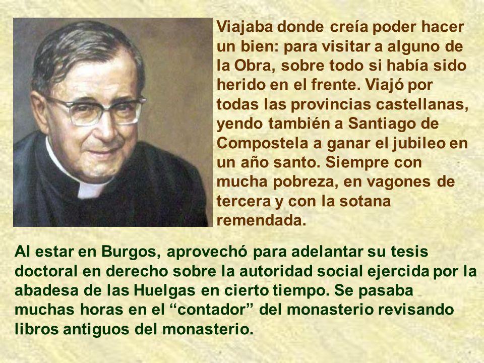 En san Josemaría se da la fusión de su vida contemplativa de amor a la cruz y una vida intensa de trabajo. Los obispos que le conocían, especialmente