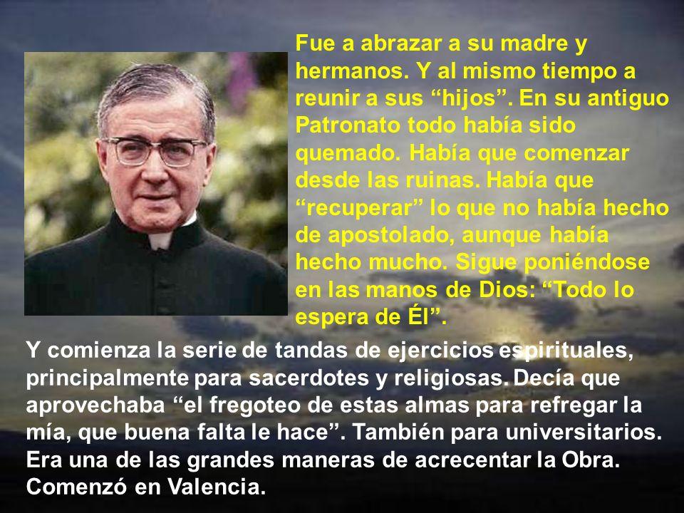 En 1939, cuando ya se acercaba el fin de la guerra, se acrecentaban en él los deseos de un mayor apostolado organizado desde Madrid. Y cuando el 3 de