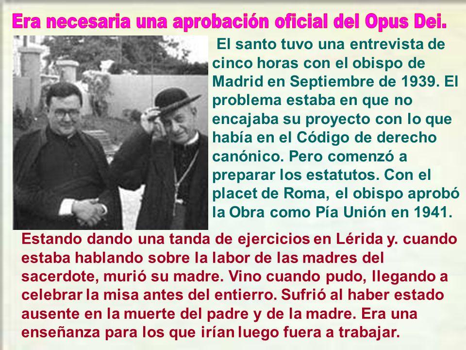 El trabajo en la organización del Opus disminuyó cuando nombró a Álvaro del Portillo como secretario general. Así el secretario se encargaba de la cor