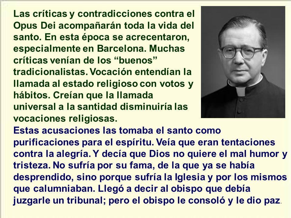 El santo tuvo una entrevista de cinco horas con el obispo de Madrid en Septiembre de 1939. El problema estaba en que no encajaba su proyecto con lo qu