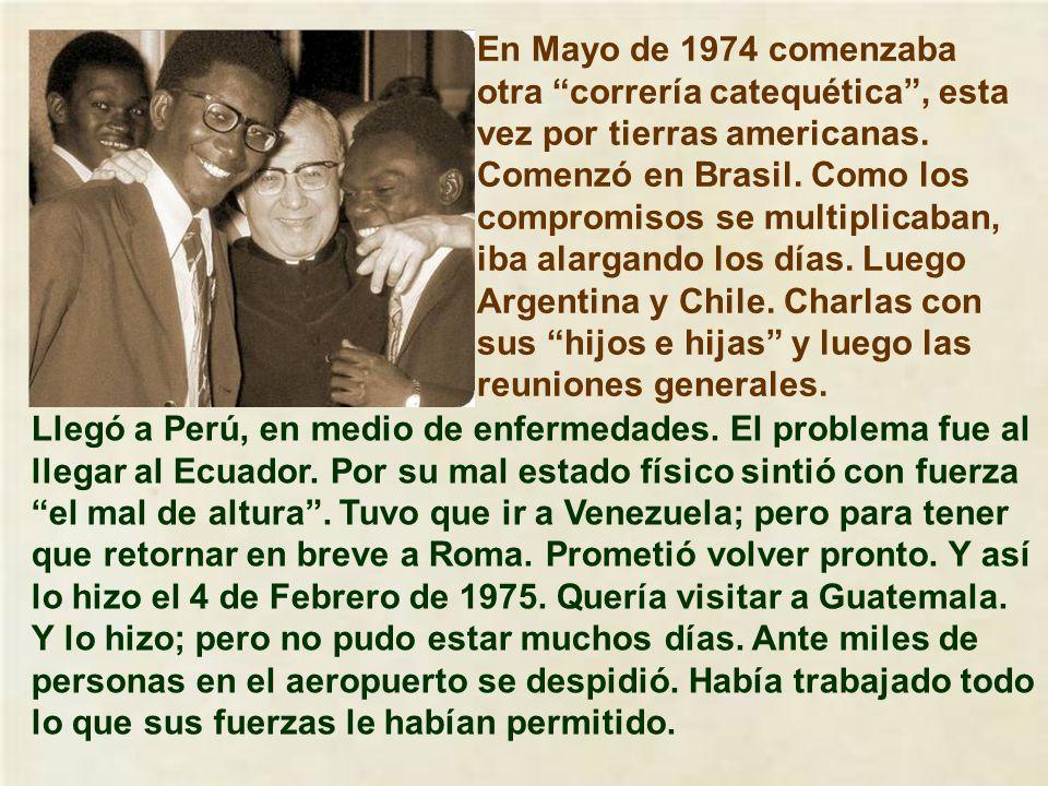 En el año 1972 pensó hacer una correría catequética por toda la península Ibérica. La concurrencia multitudinaria desbordó todos los cálculos y era po
