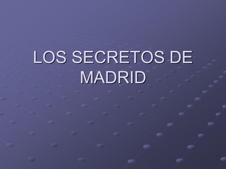 LOS SECRETOS DE MADRID