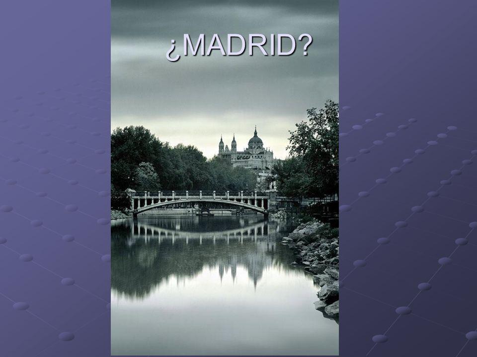 ¿MADRID?