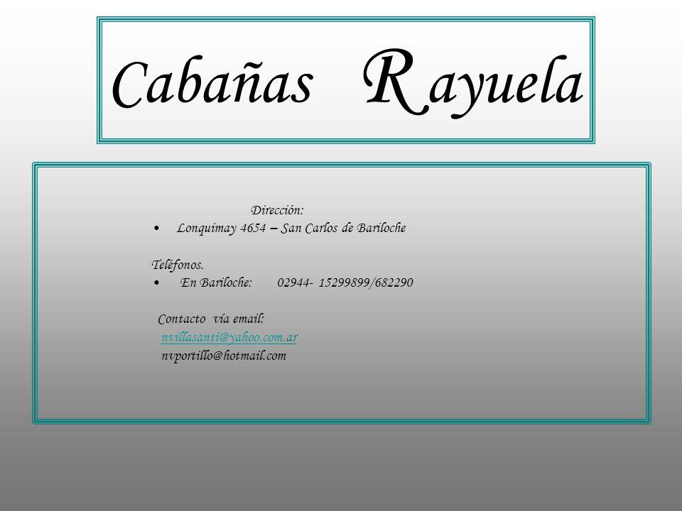 Dirección: Lonquimay 4654 – San Carlos de Bariloche Teléfonos.