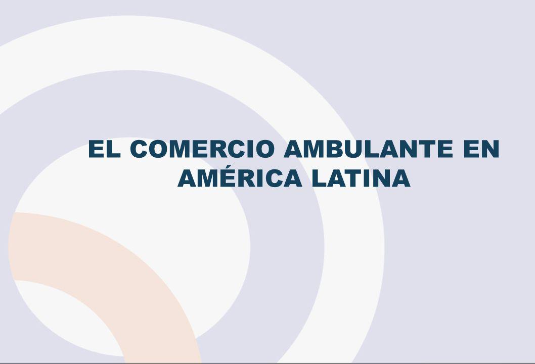 EL COMERCIO AMBULANTE EN AMÉRICA LATINA