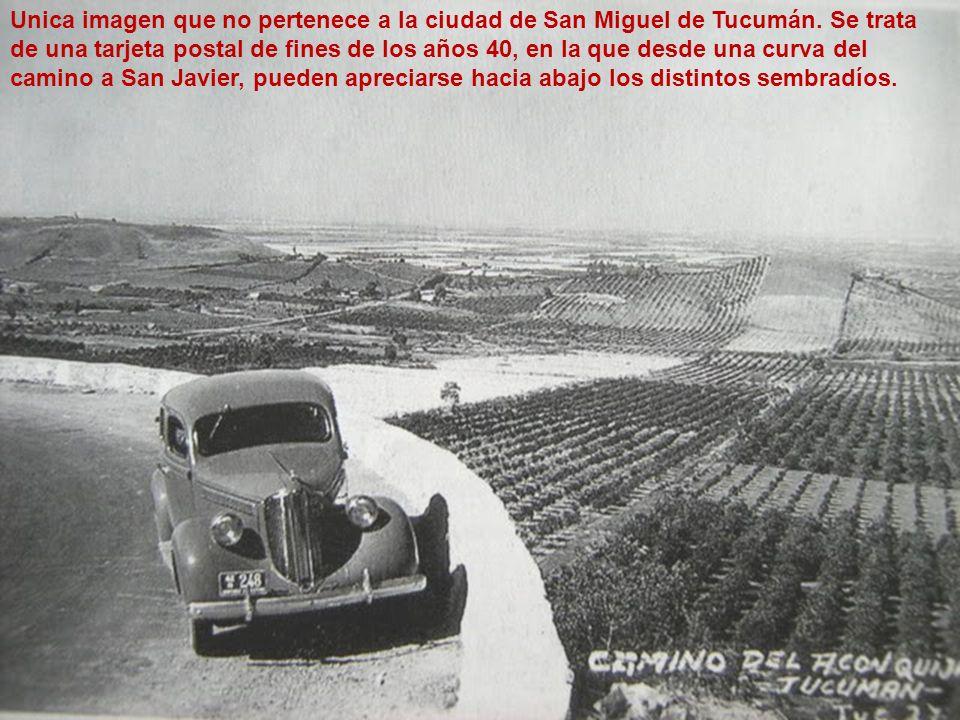 Unica imagen que no pertenece a la ciudad de San Miguel de Tucumán. Se trata de una tarjeta postal de fines de los años 40, en la que desde una curva
