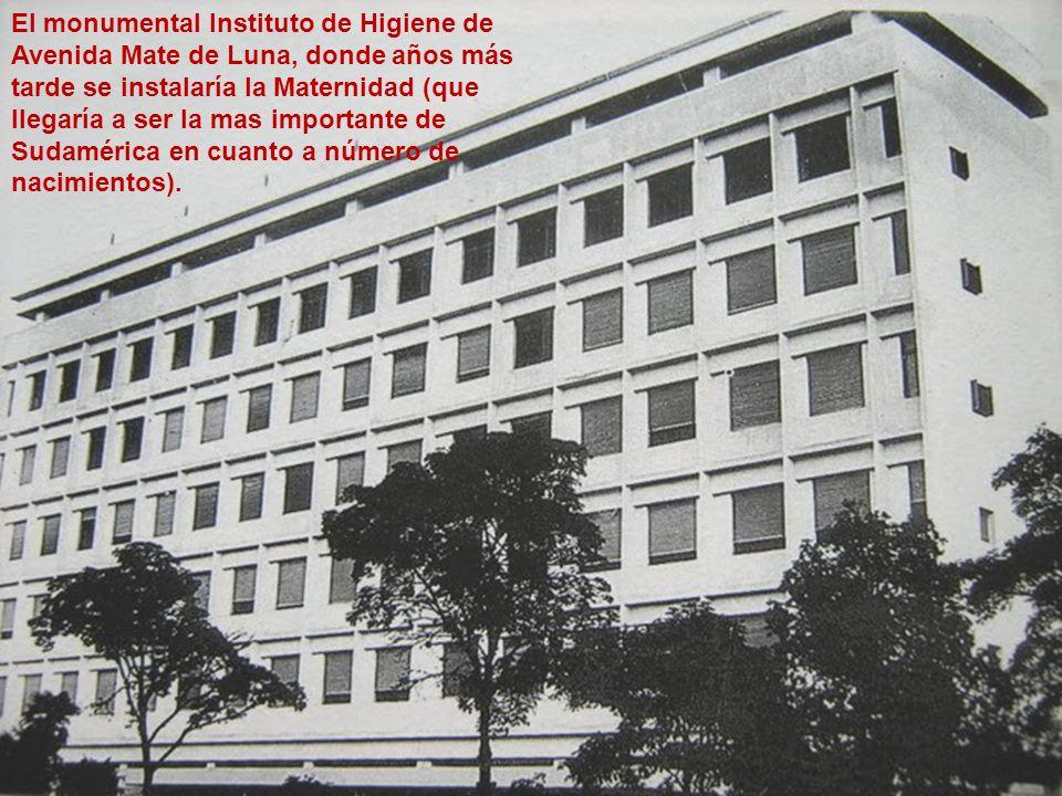 El monumental Instituto de Higiene de Avenida Mate de Luna, donde años más tarde se instalaría la Maternidad (que llegaría a ser la mas importante de