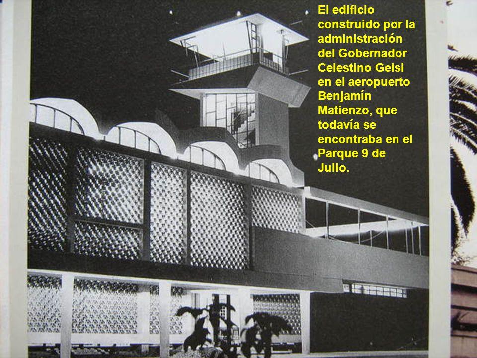 El edificio construido por la administración del Gobernador Celestino Gelsi en el aeropuerto Benjamín Matienzo, que todavía se encontraba en el Parque